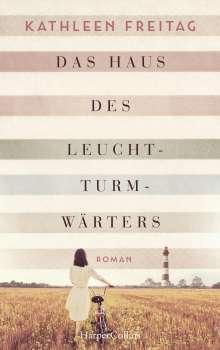 Kathleen Freitag: Das Haus des Leuchtturmwärters, Buch