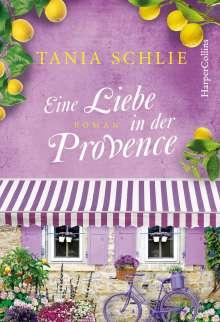 Tania Schlie: Eine Liebe in der Provence, Buch