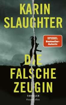 Karin Slaughter: Die falsche Zeugin, Buch