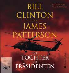 Bill Clinton: Die Tochter des Präsidenten (ungekürzt), MP3-CD