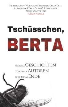 Herbert Arp: Tschüsschen Berta, Buch