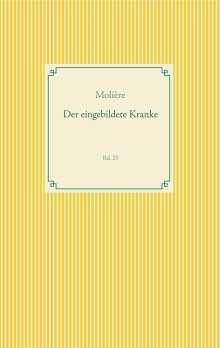 Molière: Der eingebildete Kranke, Buch