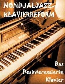 Jakob von Leuchtapfel: Das Desinteressierte Klavier, Buch