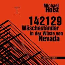 Michael Holst: 142129 Wäscheständer in der Wüste von Nevada, Buch