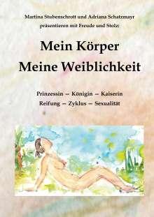 Martina Stubenschrott: Mein Körper, Buch