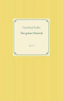 Gottfried Keller: Der grüne Heinrich, Buch