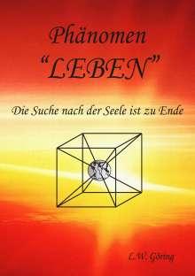 L. W. Göring: Das Phänomen Leben, Buch