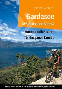 Andreas Albrecht: Gardasee GPS Bikeguide Südost, Buch