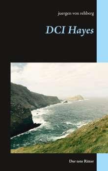 Juergen von Rehberg: DCI Hayes, Buch