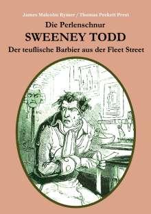James Malcolm Rymer: Die Perlenschnur oder: Sweeney Todd, der teuflische Barbier aus der Fleet Street, Buch