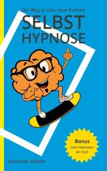 Alexander Schelle: Selbsthypnose, Buch