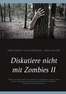 Heinz Duthel: Diskutiere nicht mit Zombies II, Buch