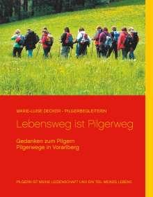 Marie-Luise Decker: Lebensweg ist Pilgerweg, Buch