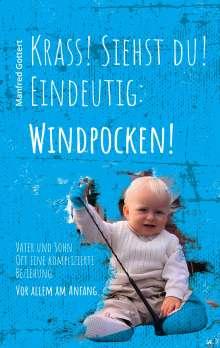 Manfred Gottert: Krass! Siehst du! Eindeutig: Windpocken!, Buch