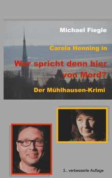 """Michael Fiegle: Carola Henning in """"Wer spricht denn hier von Mord?"""", Buch"""
