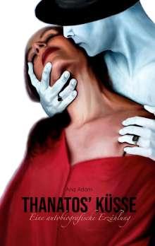 Ana Adam: Thanatos' Küsse, Buch
