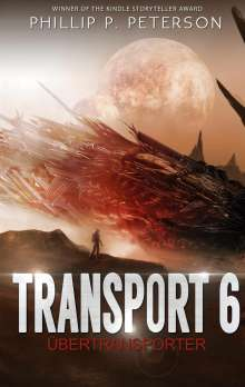 Phillip P. Peterson: Transport 6, Buch