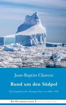 Jean-Baptiste Charcot: Rund um den Südpol, Buch
