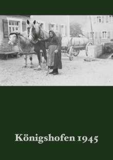 Michael Weber: Königshofen 1945, Buch