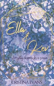 Cristina Evans: Ella & Kev (Band 2), Buch