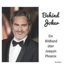 Ted Parker: Joaquin Phoenix, Buch