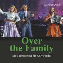 Norman John: Over the family, Buch