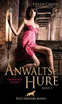 Helen Carter: Anwaltshure Band 2   Erotischer Roman, Buch