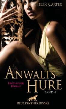 Helen Carter: Anwaltshure Band 4   Erotischer Roman, Buch