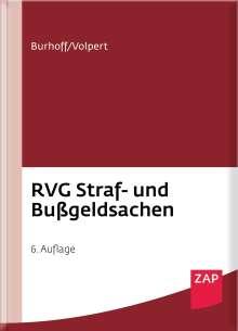 Detlef Burhoff: RVG Straf- und Bußgeldsachen, Buch