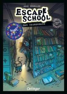 Anne Scheller: Escape School. Das Zauberbuch, Buch