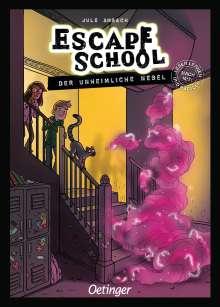 Jule Ambach: Escape School. Der unheimliche Nebel, Buch