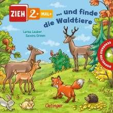 Sandra Grimm: Zieh 2-mal ... und finde die Waldtiere, Buch