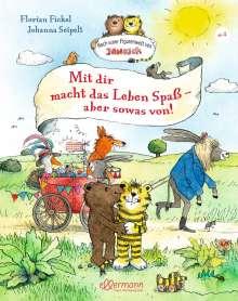 Florian Fickel: Nach einer Figurenwelt von Janosch. Mit dir macht das Leben Spaß, aber sowas von!, Buch