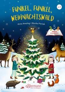 Anne Ameling: Funkel, funkel, Weihnachtswald, Buch
