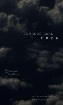 Tomas Espedal: Lieben, Buch