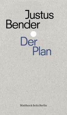 Justus Bender: Der Plan, Buch