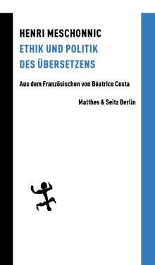Henri Meschonnic: Ethik und Politik des Übersetzens, Buch