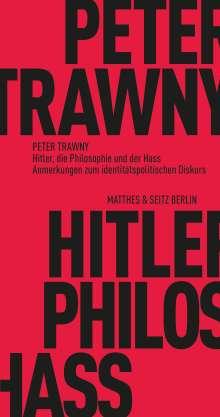 Peter Trawny: Hitler, die Philosophie und der Hass, Buch