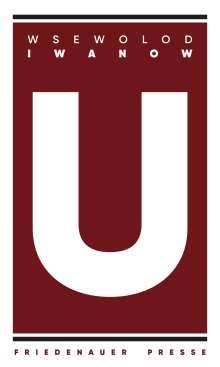Wsewolod Iwanow: U, Buch