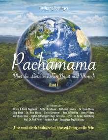Wolfgang Bossinger: Pachamama - Über die Liebe zwischen Natur und Mensch, Buch