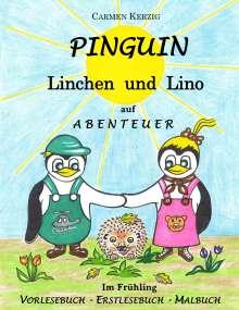 Carmen Kerzig: Pinguin Linchen und Lino auf Abenteuer im Frühling, Buch