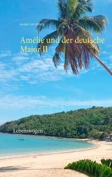 Juergen von Rehberg: Amélie und der deutsche Major II, Buch