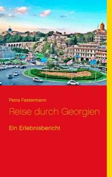 Petra Fastermann: Reise durch Georgien, Buch