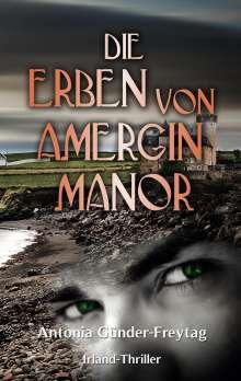 Antonia Günder-Freytag: Die Erben von Amergin Manor, Buch