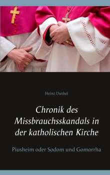 Heinz Duthel: Chronik des Missbrauchsskandals in der katholischen Kirche, Buch