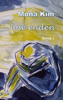 Mona Kim: Lose Enden I, Buch