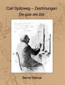 Bernd Sternal: Carl Spitzweg - Zeichnungen, Buch