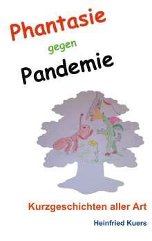 Heinfried Kuers: Phantasie gegen Pandemie, Buch