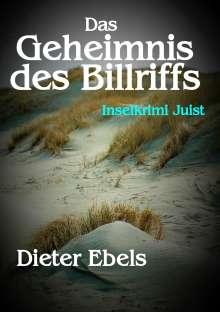 Dieter Ebels: Das Geheimnis des Billriffs, Buch