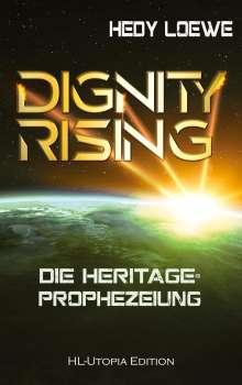 Hedy Loewe: Dignity Rising 2, Buch